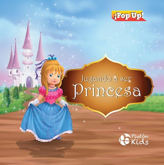 Jugando a ser princesa - pop up