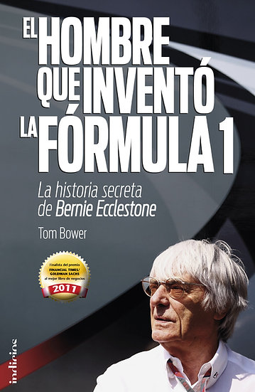 El hombre que inventó la Fórmula 1 - Bower