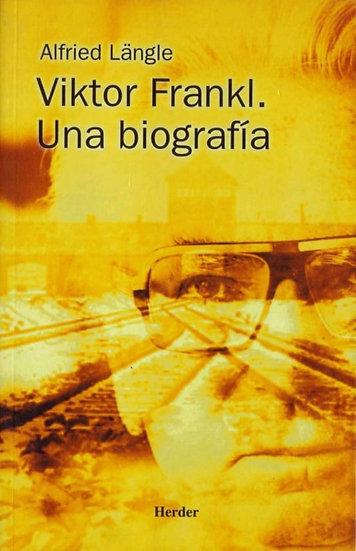 Biografía de Viktor Frankl -Alfried Längle