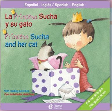 La princesa Sucha y su gato - bilingue inglés/español