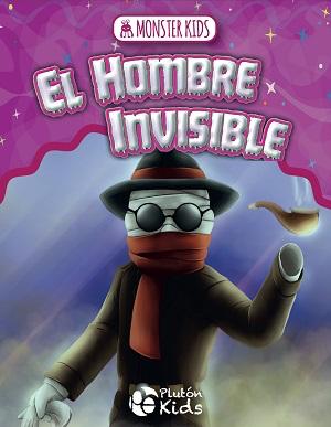 El hombre invisible para niños - Monster kids