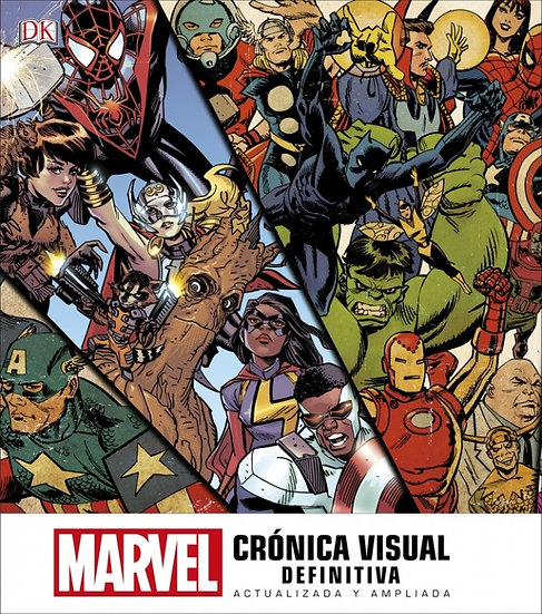 MARVEL -Crónica visual definitiva de - Stan Lee
