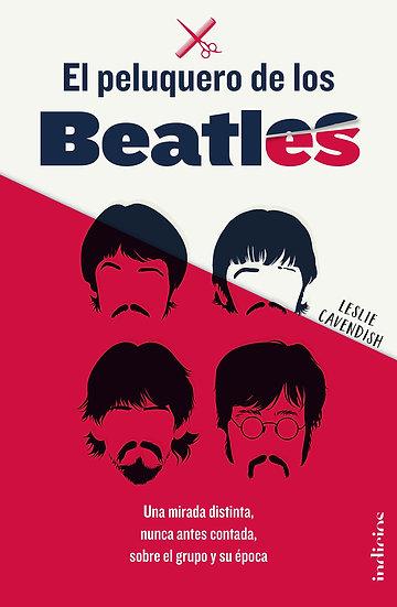 El peluquero de los Beatles - Leslie Cavedish