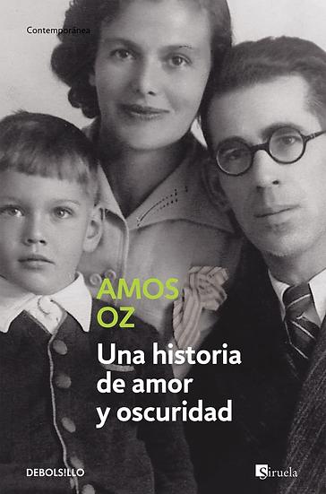 Una historia de amor y oscuridad - Amos Oz