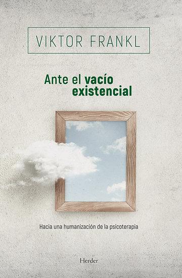 Ante el vacío existencial - Viktor Frankl