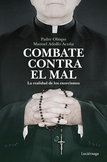 Combate contra el mal - Manuel Acuña