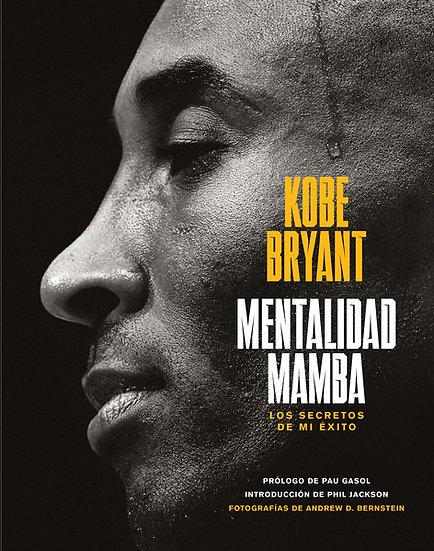 Mentalidad mamba - Kobe Bryant
