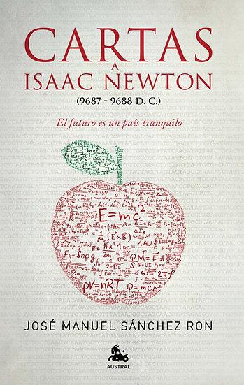 Cartas a Isaac Newton - José Manuel Sánchez Ron