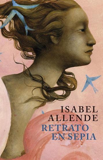 Retrato en sepia - Isabel Allende