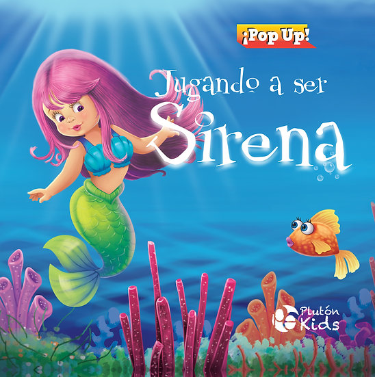Jugando a ser sirena - pop up