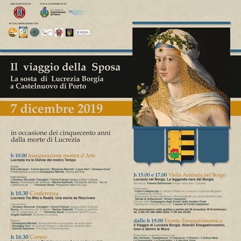 Il Viaggio della sposa-la sosta di Lucrezia Borgia a Castelnuovo di Porto