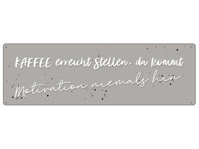 METALLSCHILD Blechschild KAFFEE ERREICHT STELLEN Motivation Morgenmuffel Lustig