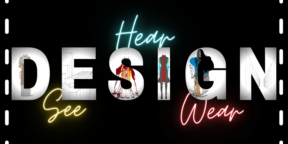 Design: See, Hear, and Wear