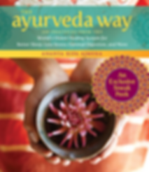 The Ayurveda Way - by Ananta Ripa Ajmera