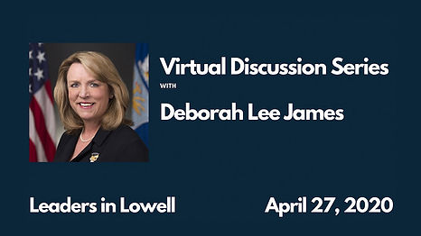 Leaders in Lowell with Deborah Lee James
