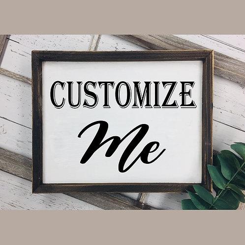 "18""x24"" Framed Custom Sign DIY"