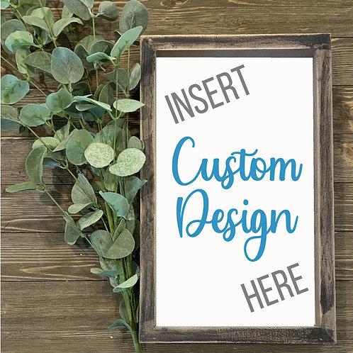 "12""x24"" Framed Custom Sign DIY"