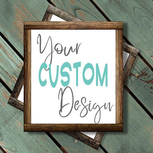 "24""x24"" Framed Custom Sign DIY"