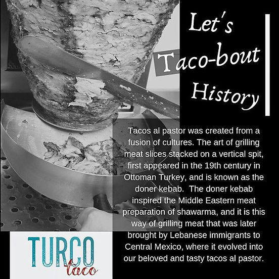 Let's Taco-bout History! The story behin