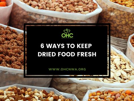 6 WAYS TO KEEP DRIED FOOD FRESH