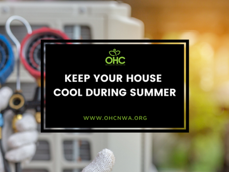 KEEPING YOUR HOUSE COOL DURING SUMMER