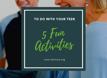 5 ACTIVITIES TO DO WITH YOUR TEEN