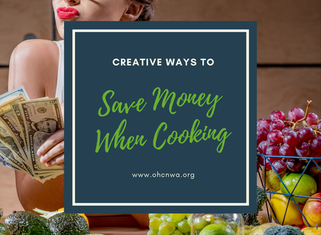 CREATIVE WAYS TO SAVE MONEY WHEN COOKING