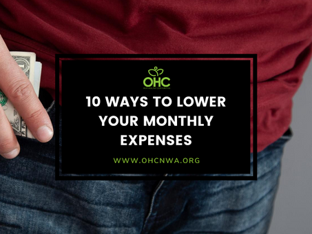 10 WAYS TO LOWER YOUR MONTHLY EXPENSES