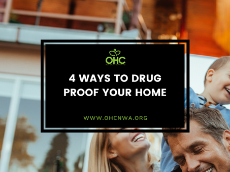 4 WAYS TO DRUG PROOF YOUR HOME