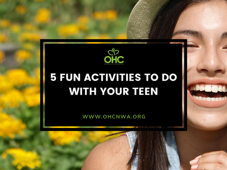 5 FUN ACTIVITIES TO DO WITH YOUR TEEN