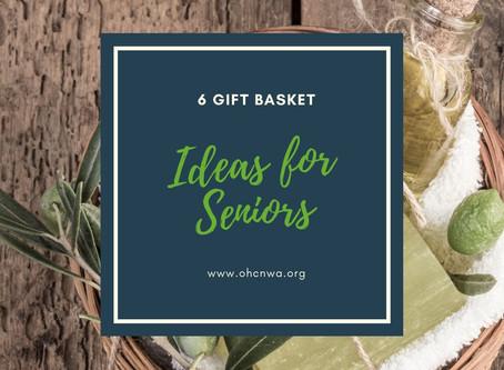 6 GIFT BASKETS FOR SENIORS