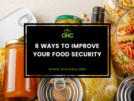 6 WAYS TO IMPROVE YOUR FOOD SECURITY