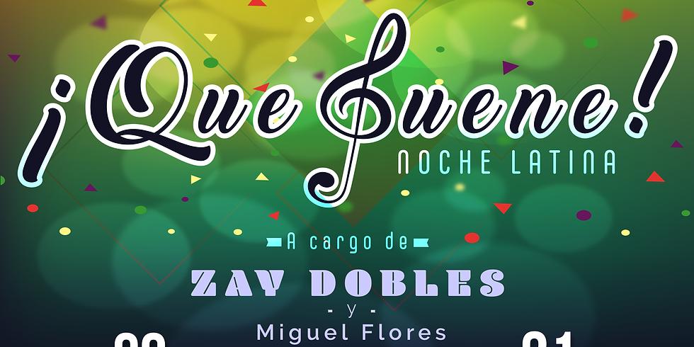 Noche Latina con Zay Dobles