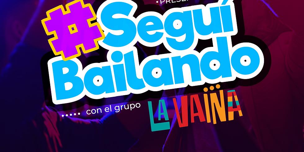 #SEGUÍ BAILANDO - GRUPO LA VAINA