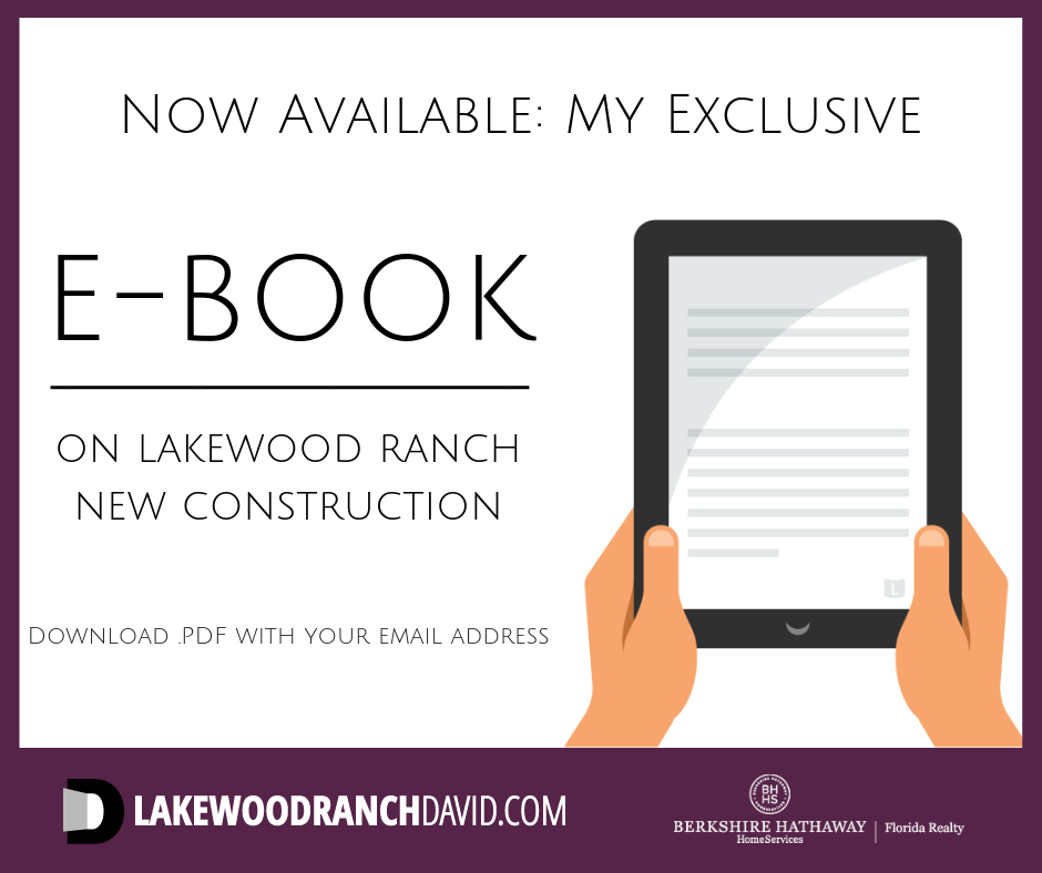 Get my exclusive Lakewood Ranch new home ebook