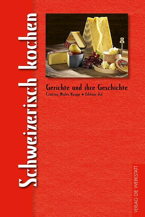 Schweizerisch kochen