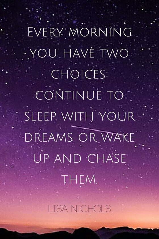 Choose to dream