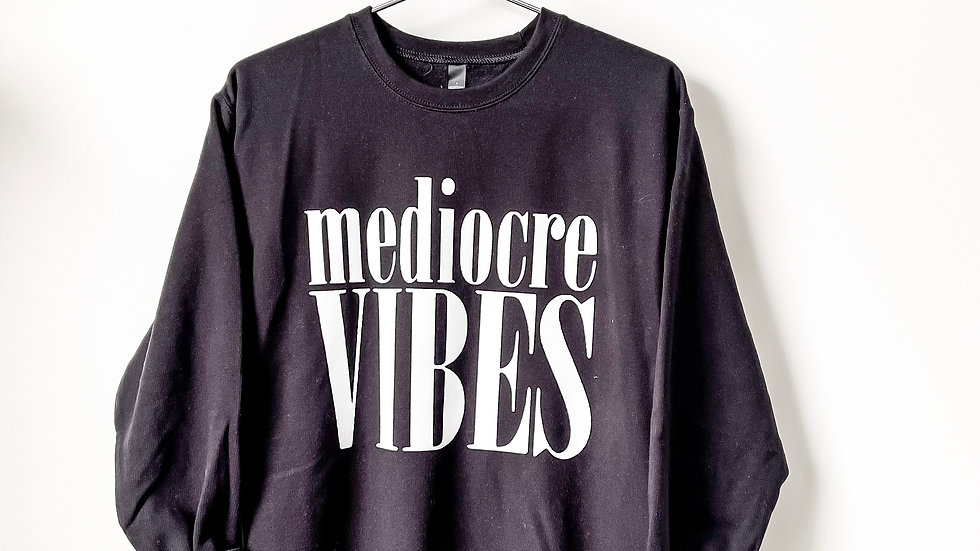 Mediocre Vibes