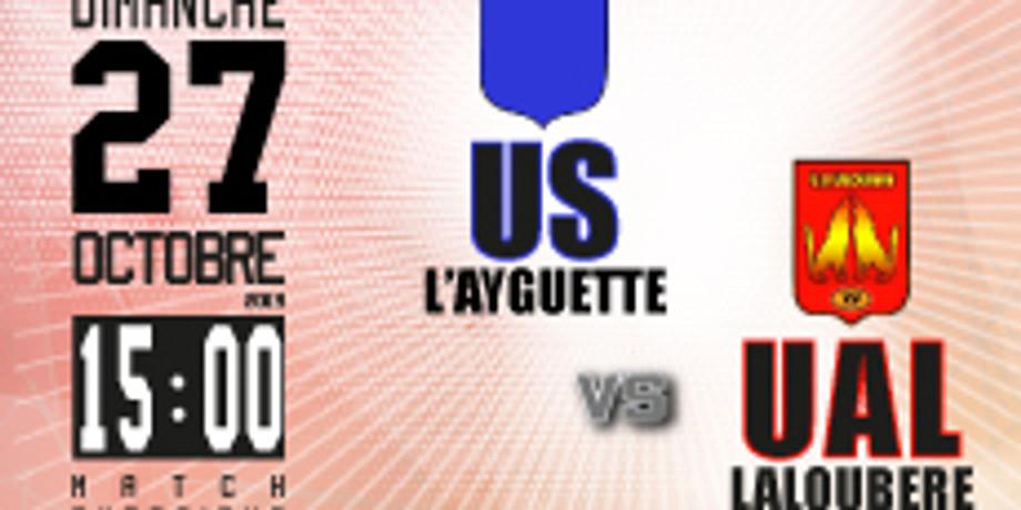 US L'Ayguette vs UA Laloubère