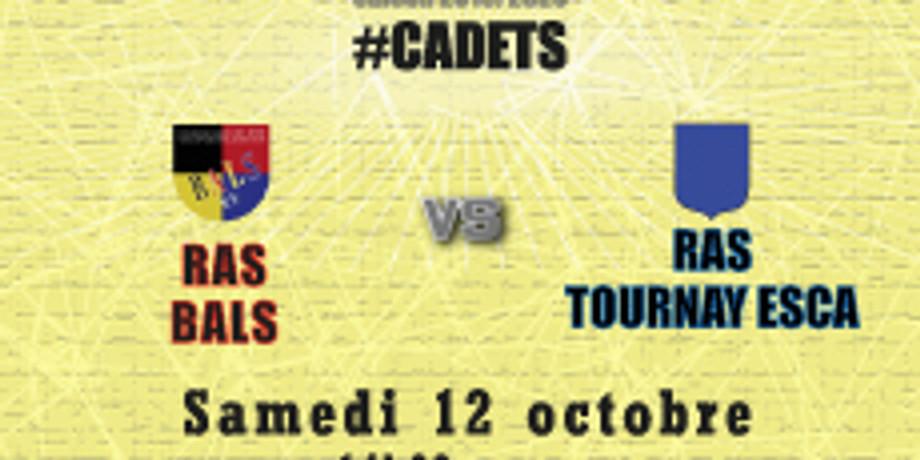 #Cadets : Bals vs Tournay Esca