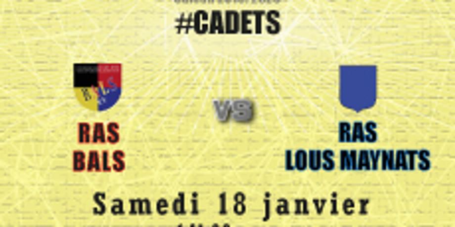 #Cadets : Bals vs RAS Lous Maynats