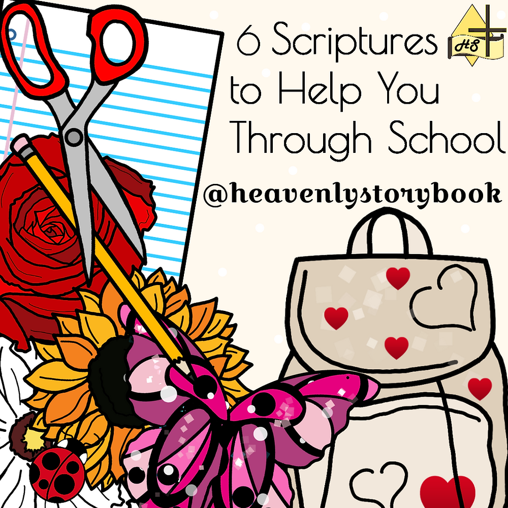 6 Scriptures to Help You Through School