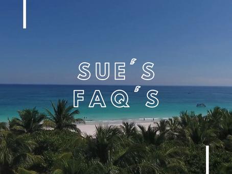 Sue's FAQ's