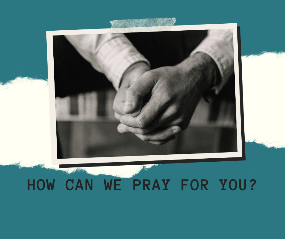 Copy of How can we pray for you_.png