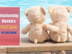 Relationship Blockers: Trust Issues
