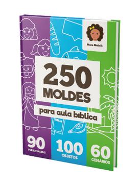 250 Moldes para aula bíblica