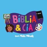 BÍBLIA & CIA