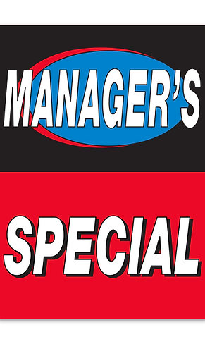 MANAGER'S SPECIAL UNDER THE HOOD SIGN