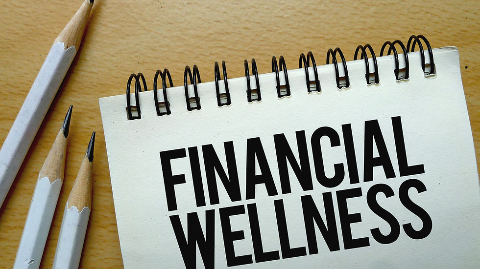 Health and Wellness - Financial Wellness