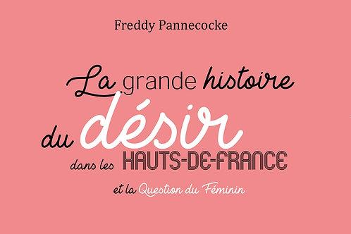 La grande histoire du désir dans les Hauts-de-France et la Question du Féminin